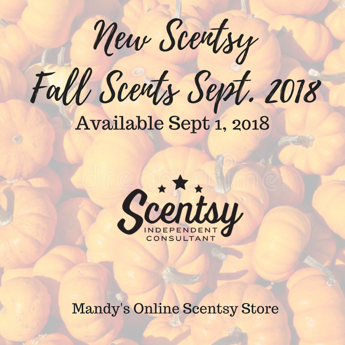 Scentsy Fall Scents Sept 2018